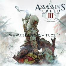 Solutions du jeu Assassin's Creed 3, astuces et trucs du jeu