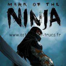 Solutions du jeu Mark of the Ninja en vidéo, astuces et trucs du jeu