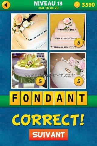 ... Solutions 4 Images 1 Mot Plus Français Niveau 13, astuces et trucs